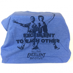 Bill Ted - Be Excellent To Each Other - Shirt