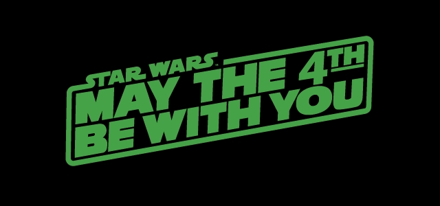 Maythe4thBeWithYou Day