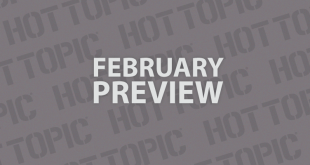 Hot Topic Exclusives Preview – February 2016