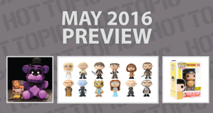 Hot Topic Exclusives Preview – May 2016