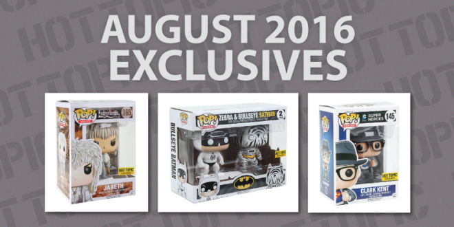 HotTopic-Exclusives-August-2016
