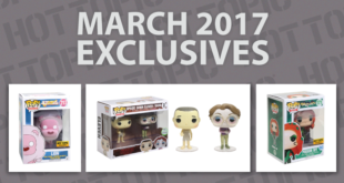 Hot Topic Exclusives Preview – March 2017