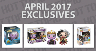 Hot Topic Exclusives Preview – April 2017