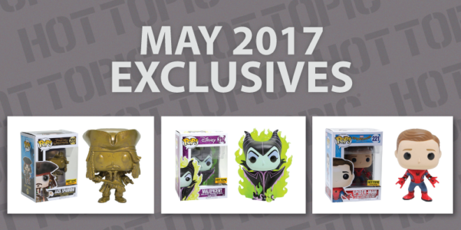 Hot Topic - Exclusive - Preview - May 2017