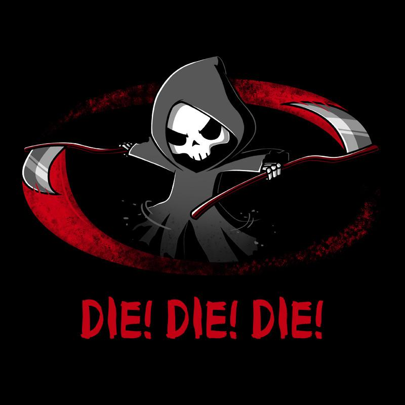 Die Die Die - T-Shirt from TeeTurtle