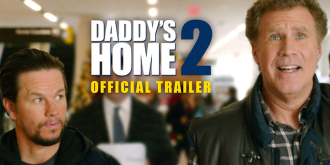 Daddy's Home 2 - Trailer - Cover-web