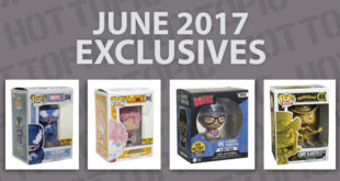 Hot Topic Exclusives Preview – June 2017