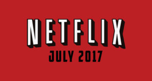 July's Lineup for Netflix