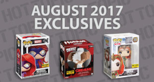 Hot Topic Exclusives Preview – August 2017