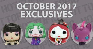 Hot Topic Exclusives Preview – October 2017