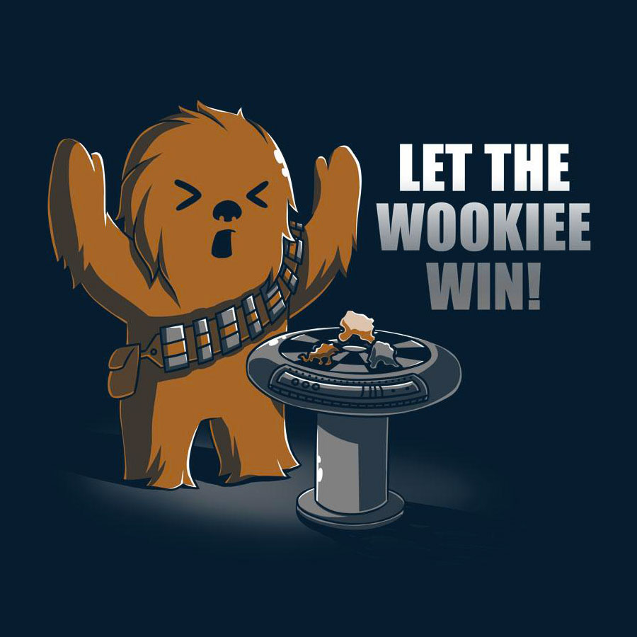 Let The Wookie Win - T-Shirt