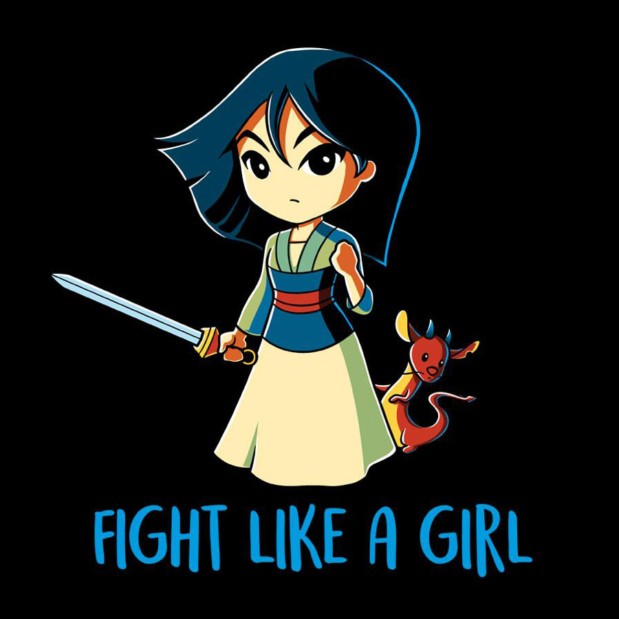 Fight Like A Girl - Mulan - Shirt