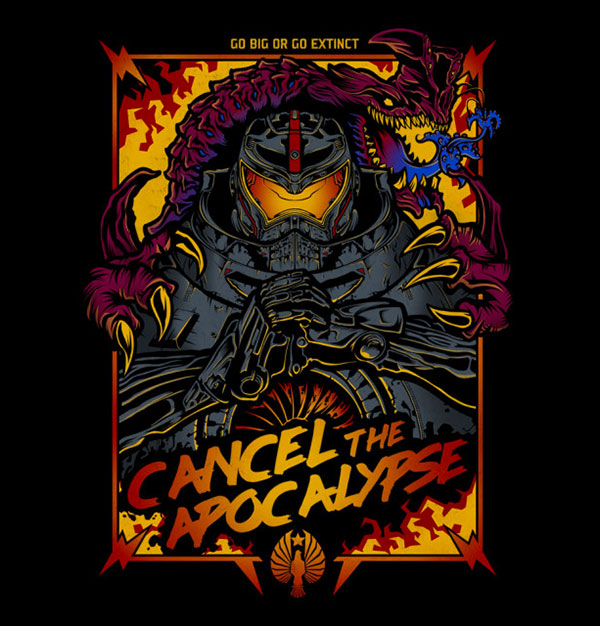 Cancel the Apocalypse - TShirt - artist: fearcheck